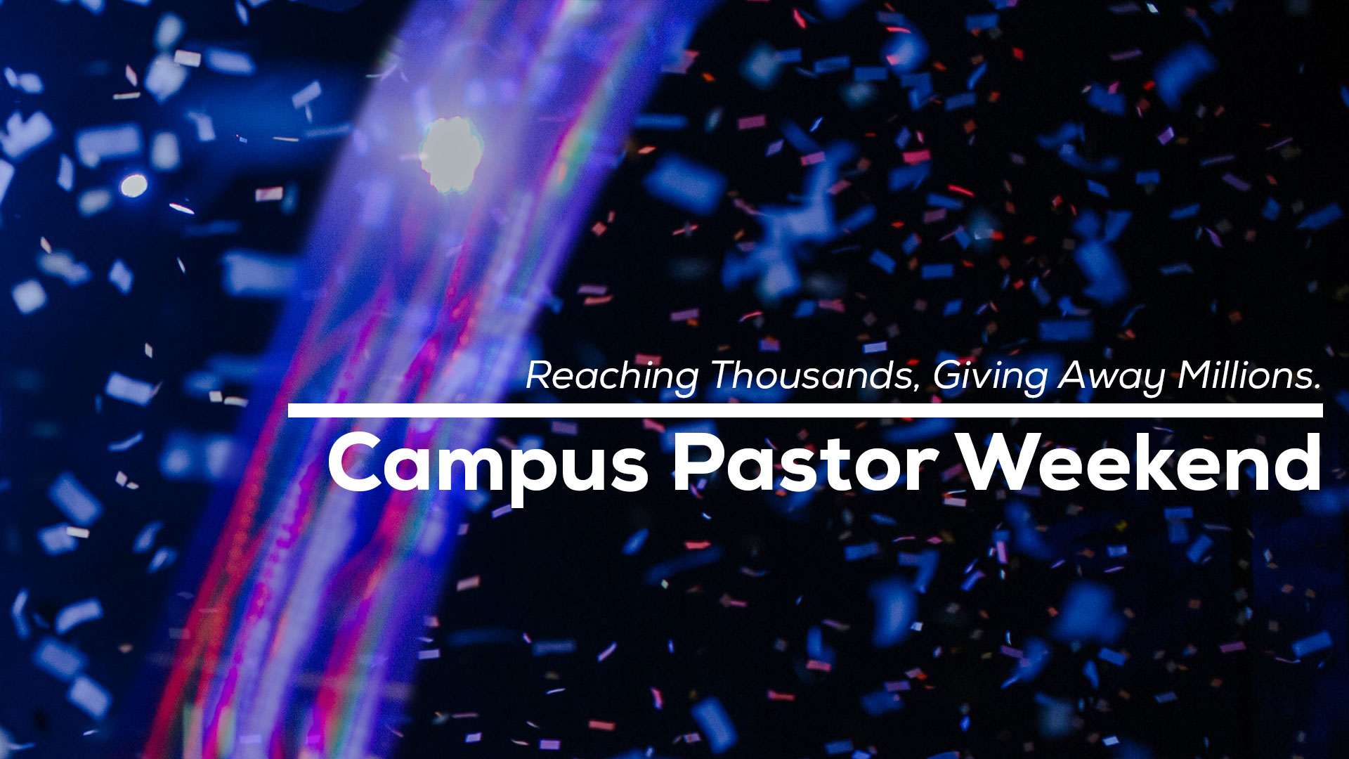 campus pastor weekend