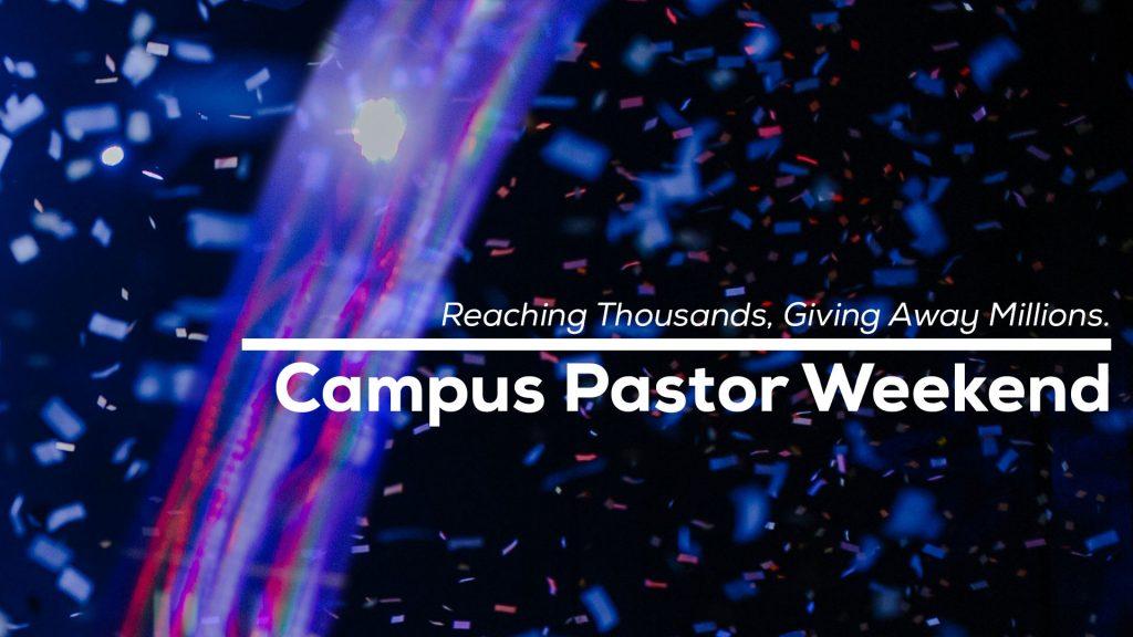 campus pastor weekend